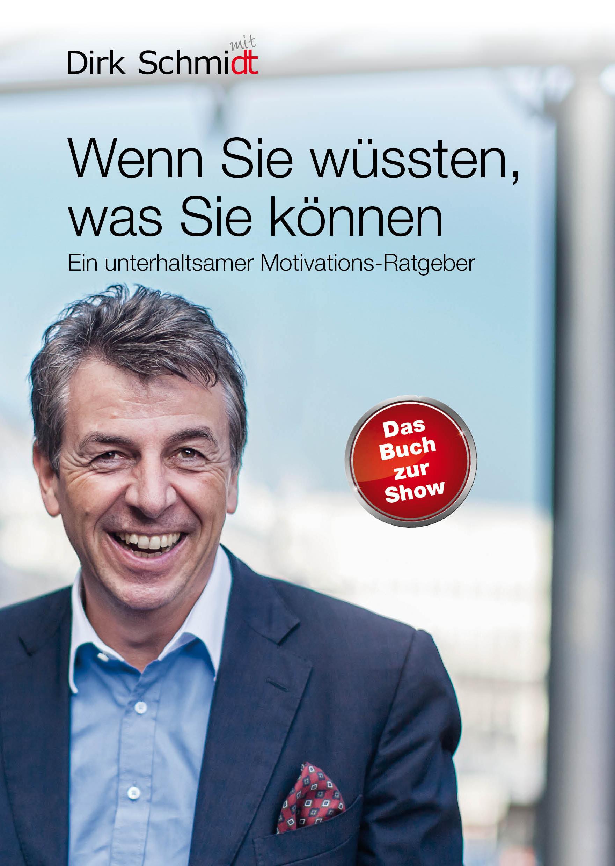 Motivation vom Profi - Der neueste ratgeber von Dirk Schmidt. (Foto Dirk Schmidt)