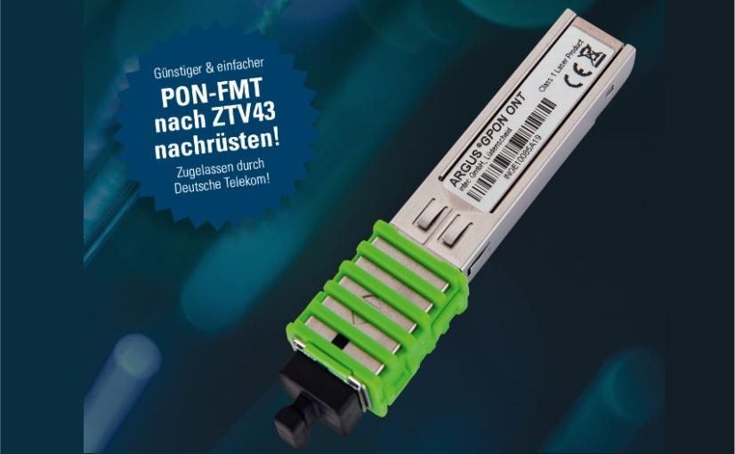 Mit der PON-FMT-Option wird der ARGUS zum GPON-Tester!