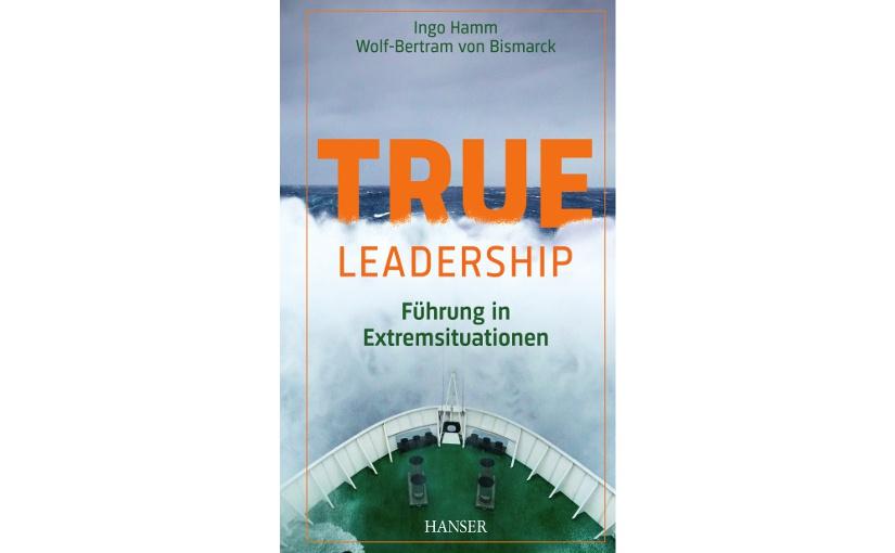 """""""True Leadership"""" Umschlagfoto (c) Hanser"""