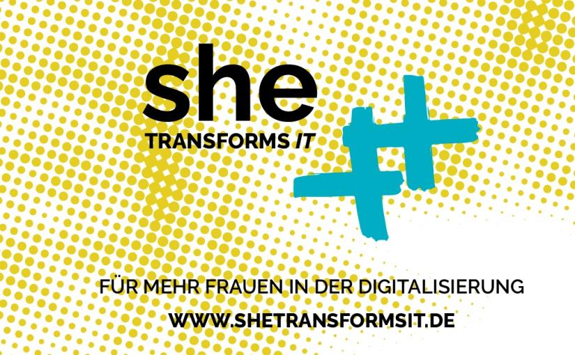 """Initiative """"#SheTranformsIT"""" für mehr Frauen in der Digitalisierung"""